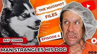 Flashback – Homeless man fatally abuses dog – The mugshot files