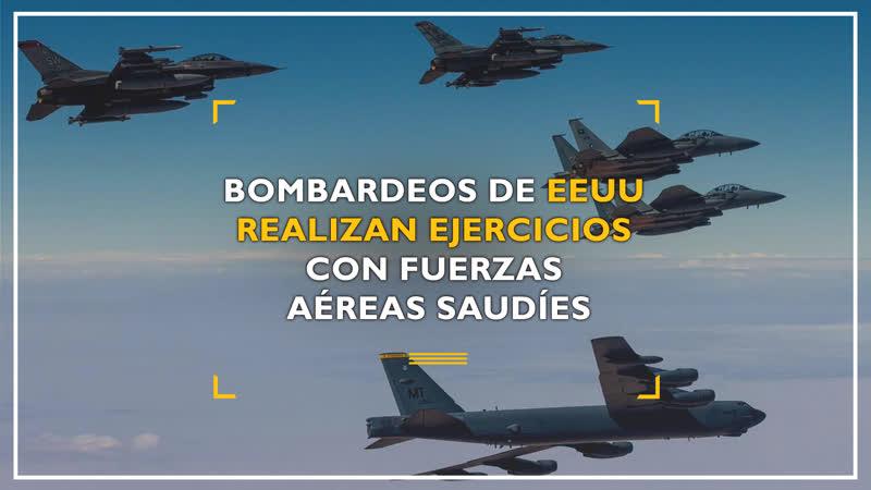Bombardeos de EEUU realizan ejercicios con Fuerzas Aéreas saudíes