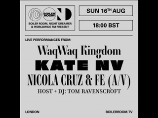 Kate NV   Boiler Room: Streaming From Isolation with Night Dreamer & Worldwide FM