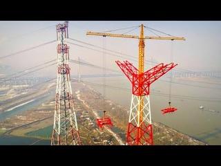 Как Китайцы Строят Самые Высокие ЛЭП в Мире