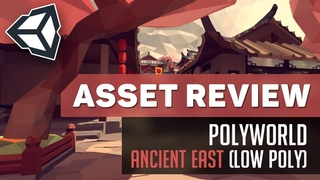 Asset Review: Polyworld - Ancient East (Low Poly Environment) | Unity