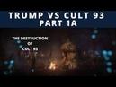 SerialBrain2 - Trump vs. Kult 93: Der geheime Krieg, den Trump gewinnt - TEIL 1A