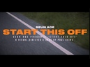 Seun Ade - Start This Off (Official Video)