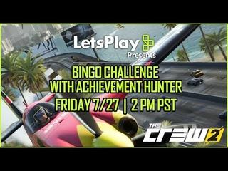 """The Crew 2"" LiVESTREAM (Bingo Or Blackout Challenge With Achievement Hunter) ..."