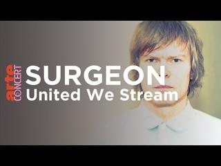 Surgeon @ Lab 11, Birmingham (United We Stream) - ARTE Concert