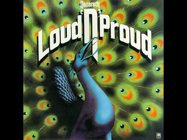 N̲a̲zare̲th L̲oud 'N' P̲roud Full Album 1973