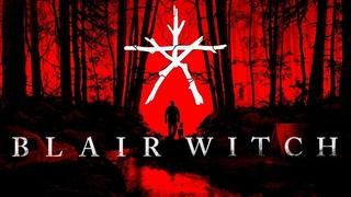 Blair Witch | Ведьма из Блер | Прохождение #1 Стрим + Общение