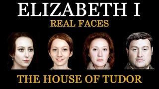 Elizabeth I - English Monarchs - Real Faces - Part 1