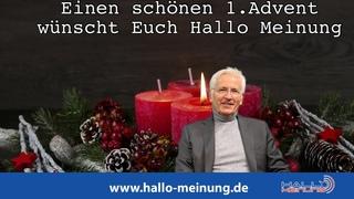 Peter Weber und HALLO MEINUNG wünschen einen schönen 1 Advent