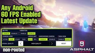 ASPHALT 9 enabled 60 FPS Full Tutorial| F1 VM | NO ROOT