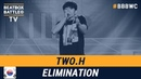 Two.H from South Korea - Men Elimination - 5th Beatbox Battle World Championship