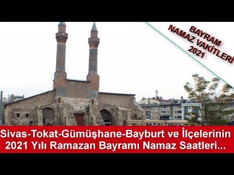 Sivas Tokat Gümüşhane Bayburt ve İlçelerinin 2021 Yılı Ramazan Bayramı Namaz Saatleri