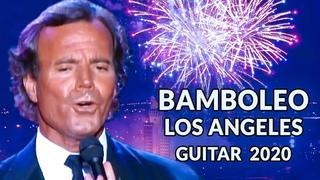 Julio Iglesias - Bamboleo Los Angeles, GUITAR COVER [ 2020 ]