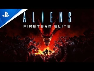 Aliens: Fireteam Elite - Pre-Order Trailer | PS5, PS4