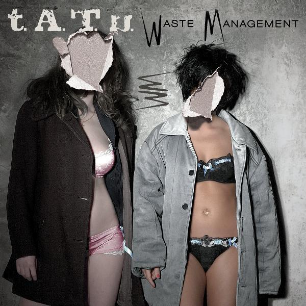 t.A.T.u. album Waste Management