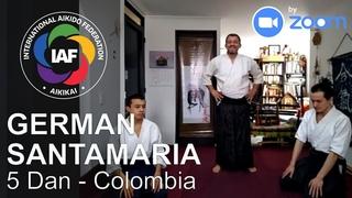 German Santamaria Shidoin 5 Dan Zoom Aikido Class (Colombia) - IAF campaign