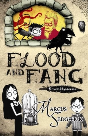 FLOOD AND FANG (The Raven Mysteries #1)