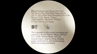 Planet Perfecto Feat. Grace - Not Over Yet 99 (Matt Darey Remix) (1999)