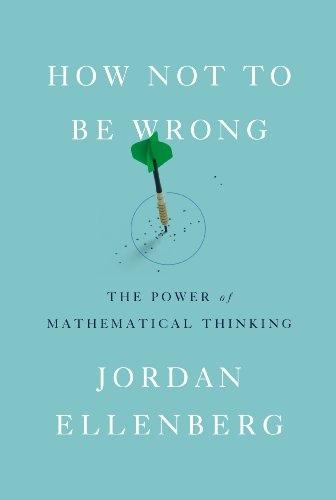 Jordan Ellenberg] How Not to Be Wrong  The Power