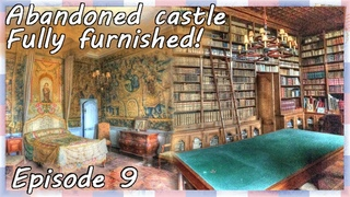 The most BEAUTIFUL ABANDONED CASTLE in the WORLD Fully furnished - TAKIANY urbex france