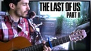 The Last of Us Part 2 • Ellie's Song Through the Valley Cover | Fan-made Tribute