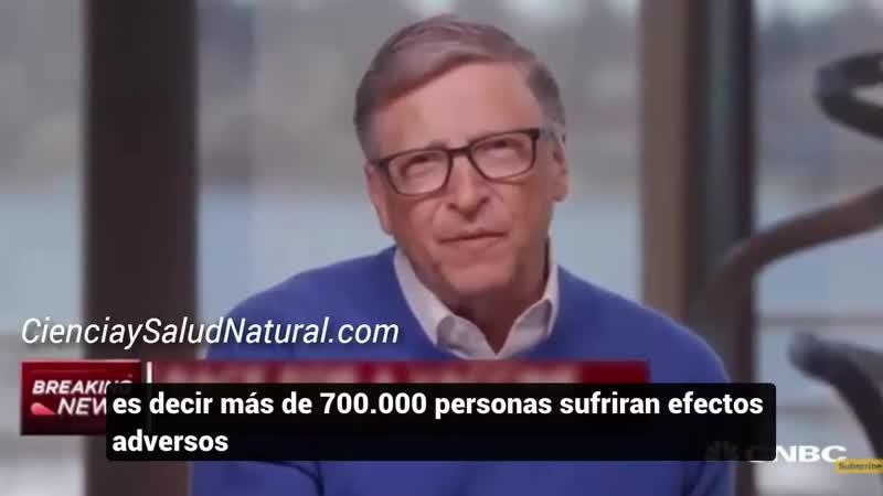 Bill Gates habrán 700.000 personas con efectos graves por la vacuna contra Coronavirus