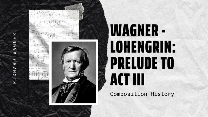 Wagner - Lohengrin: Prelude to Act III