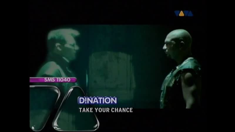 D Nation Take Your Chance VIVA TV