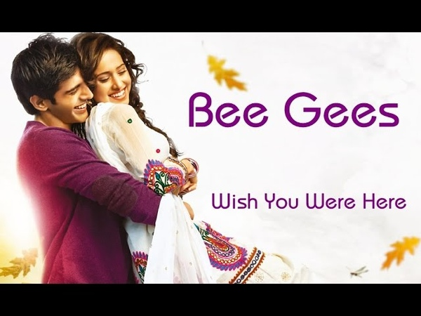 Bee Gees 💘 Wish You Were Here Tradução