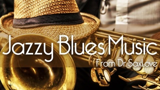 Jazzy Blues Music • And a Video That Will Make You Smile