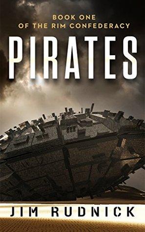 Pirates (The Rim Confederacy #1)