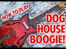 How to Play Seasick Steve Dog House Boogie