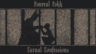 FVNERAL FVKK - Carnal Confessions (2019) Full Album Official (Epic Traditional Doom Metal)