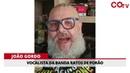 João Gordo, da banda Ratos de Porão, repudia o ataque fascista contra o Diário Causa Operária
