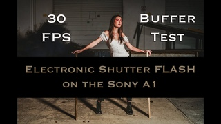 Testing the Electronic Shutter Flash and Buffer at 30FPS on the Sony A1 using Rotolight Flash