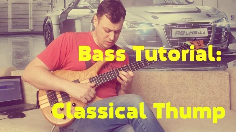 Bass Tutorial Victor Wooten Classical Thump