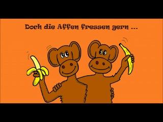 Kinderlied- Die Affen fressen Bananen (monkey song in German - la chanson des singes en allemand).mp4
