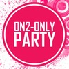 ON2-ONLY PARTY »MAMBO-ВЕЧЕРИНКА