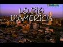 Rai Serie TV (2002) Lo Zio d'America ( Sica, 6^di8