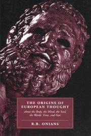ONIANS The Origins of European Thought