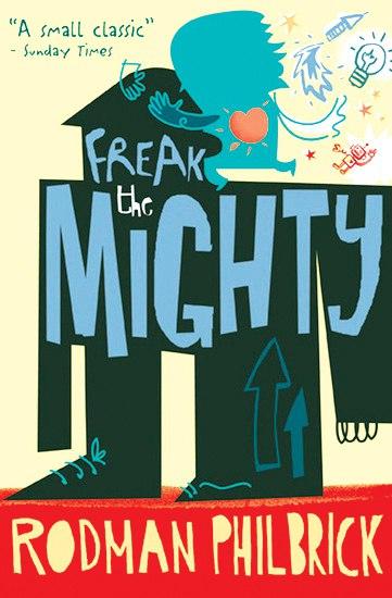 Freak the Mighty (Freak The Mighty #1)