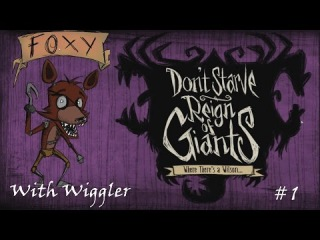 Let's Play - Don't Starve Reign of Giants Episode 1 [With Foxy]