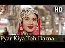 Pyar Kiya To Darna Kya   Madhubala   Dilip Kumar   Mughal-E-Azam  Bollywood Classic Songs  Lata HIts