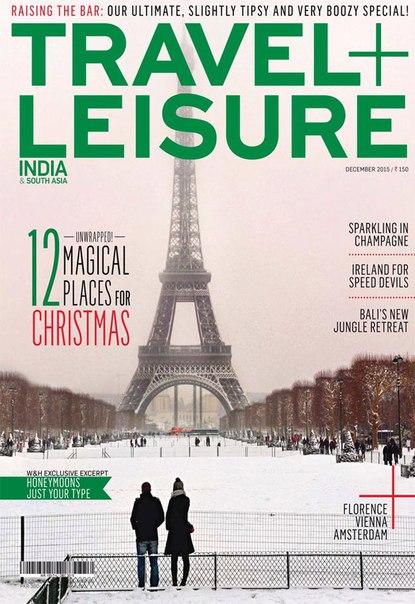 Travel + Leisure - December 2015