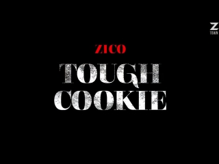 Zico tough cookie (feat. don mills) [рус.саб]
