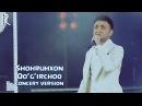 Shohruhxon Qo'g'irchoq Шохруххон Кугирчок concert version