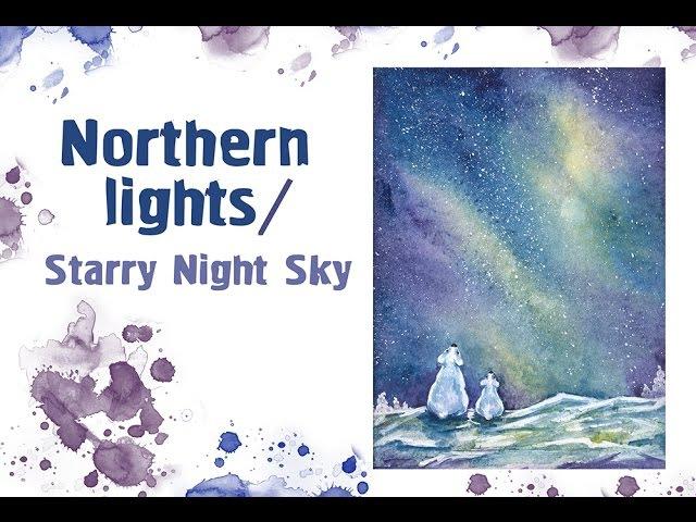Северное сияние акварелью how to paint northern lights farytale story