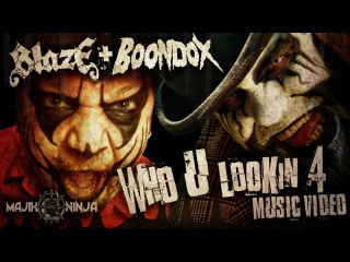 Blaze Ya Dead Homie & Boondox feat. Jamie Madrox of Twiztid - Who U Lookin' 4 Official Music Video