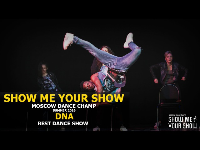 SMYS Champ Summer 2016 | Best Dance Show | DNA
