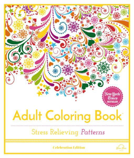 Adult Coloring Book - Stress Relieving Patterns, Volume 1, Celebration Edition